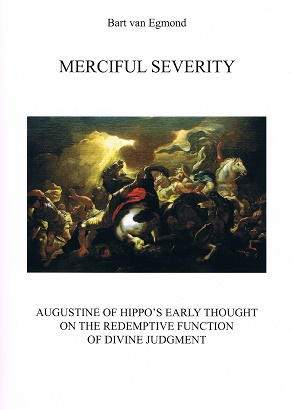 Merciful Serverity, Bart van Egmond