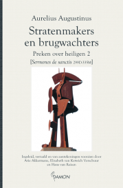 Augustinus, Stratenmakers en brugwachters: preken over heiligen 2